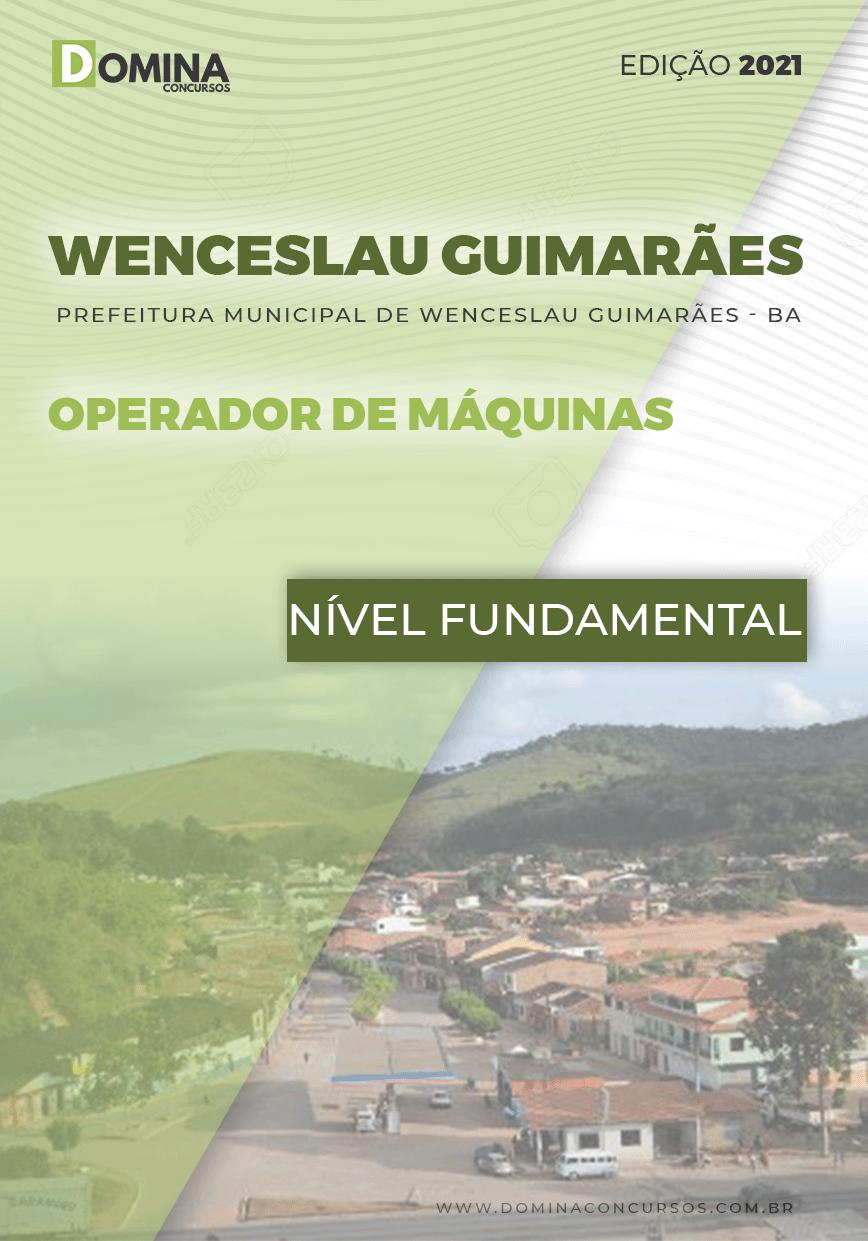 Apostila Pref Wenceslau Guimarães BA 2021 Operador de Máquinas