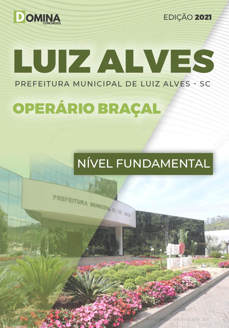 Apostila Seletivo Pref Luiz Alves SC 2021 Operário Braçal