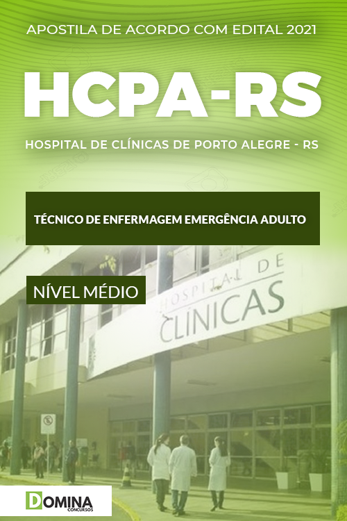 Apostila HCPA RS 2021 Técnico Enfermagem Emergência Adulto