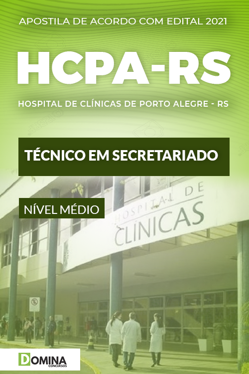 Apostila Processo Seletivo HCPA RS 2021 Técnico em Secretariado