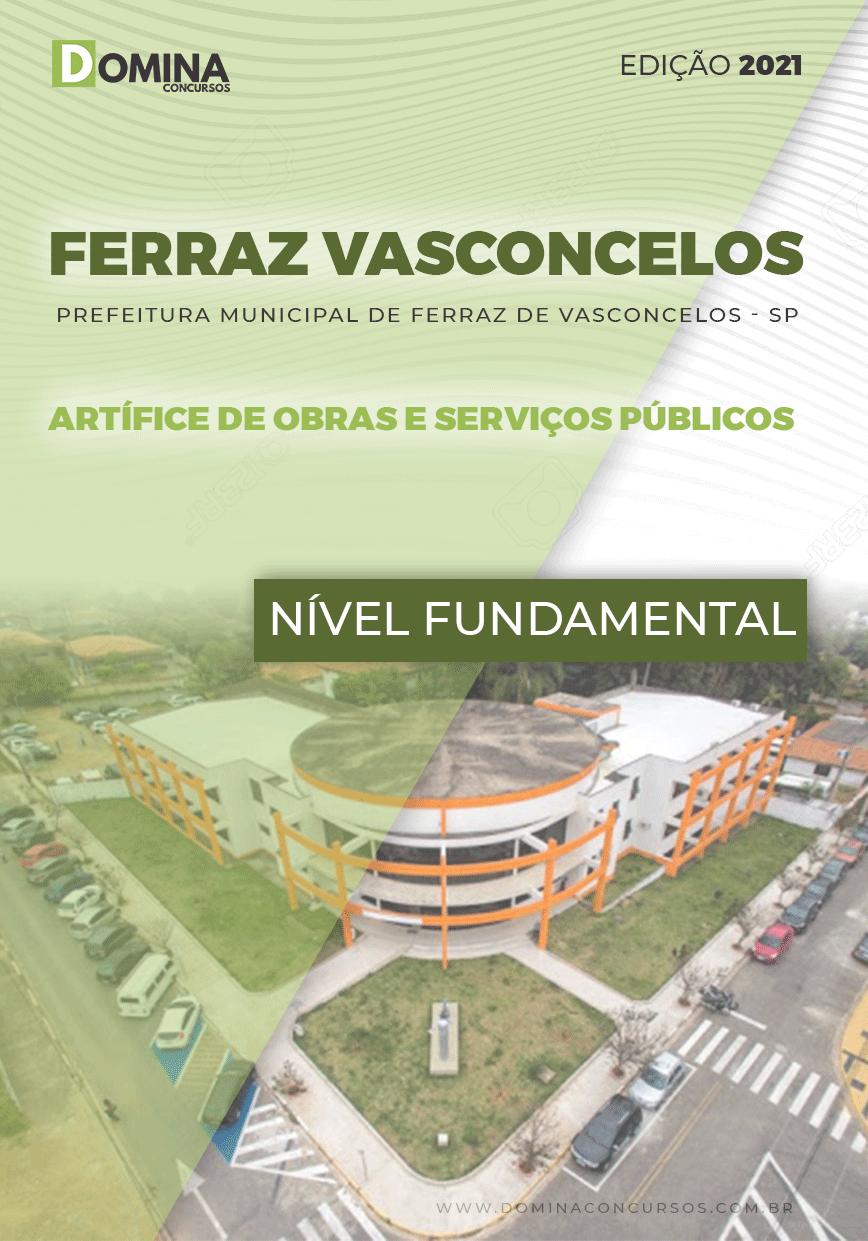 Apostila Ferraz Vasconcelos SP 2021 Artífice Obras Serviços Públicos