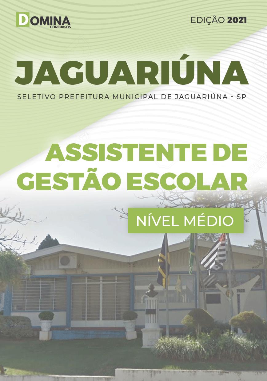 Apostila Pref Jaguariúna SP 2021 Assistente de Gestão Escolar