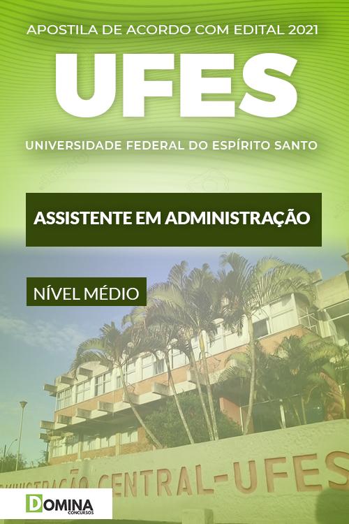 Apostila Concurso UFES 2021 Assistente em Administração
