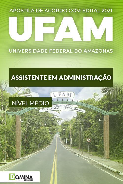 Apostila Concurso UFAM 2021 Assistente em Administração