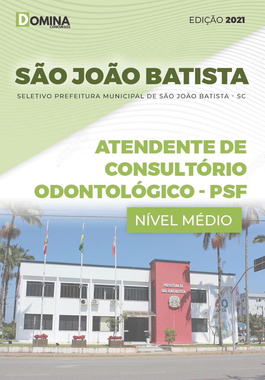 Apostila São João Batista SC 2020 Atendente Consultório Odontológico