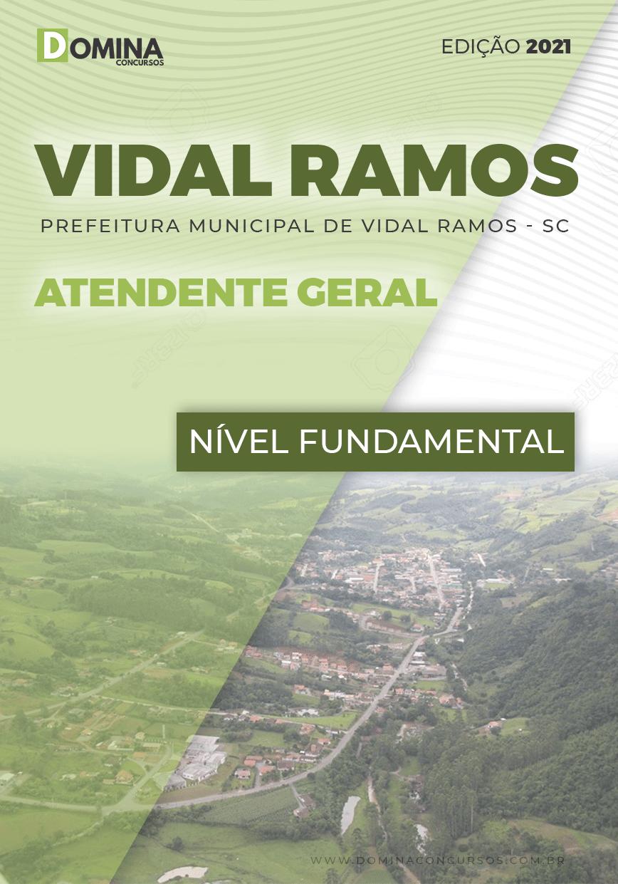 Apostila Concurso Pref Vidal Ramos SC 2021 Atendente Geral