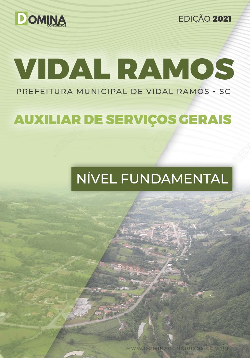 Apostila Pref Vidal Ramos SC 2021 Auxiliar de Serviços Gerais