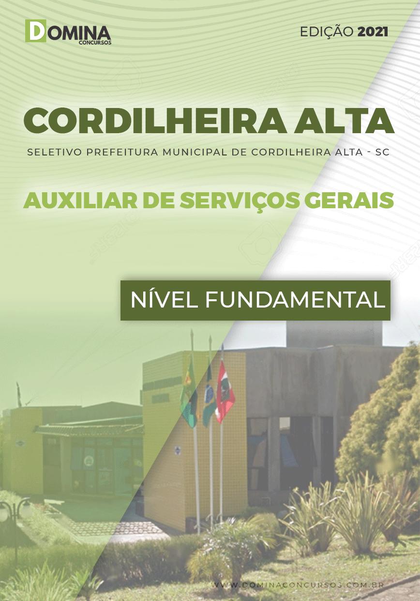 Apostila Pref Cordilheira Alta SC 2021 Auxiliar de Serviços Gerais