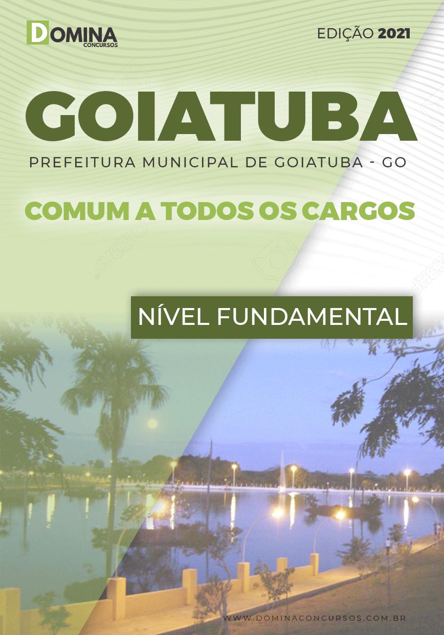 Apostila Pref Goiatuba GO 2021 Comum a Todos os Cargos