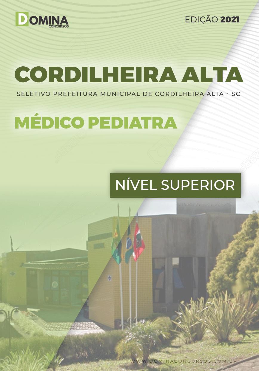 Apostila Seletivo Pref Cordilheira Alta SC 2021 Médico Pediatra