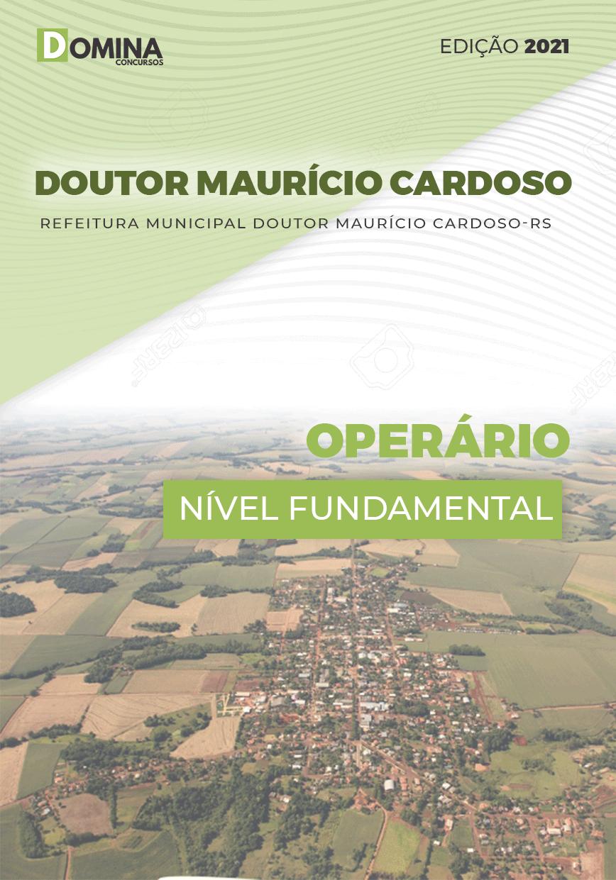 Apostila Pref Doutor Maurício Cardoso RS 2021 Operário