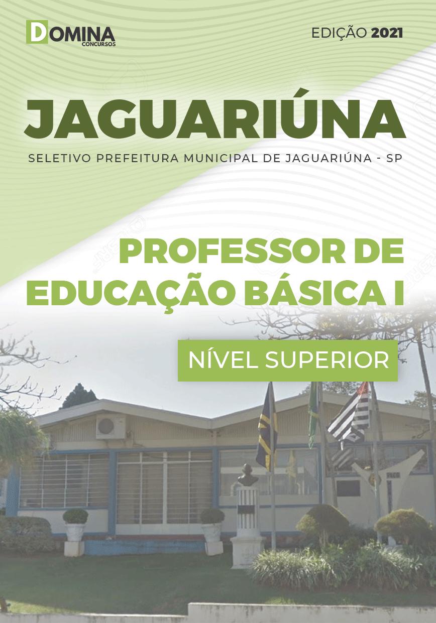 Apostila Pref Jaguariúna SP 2021 Professor Educação Básica I
