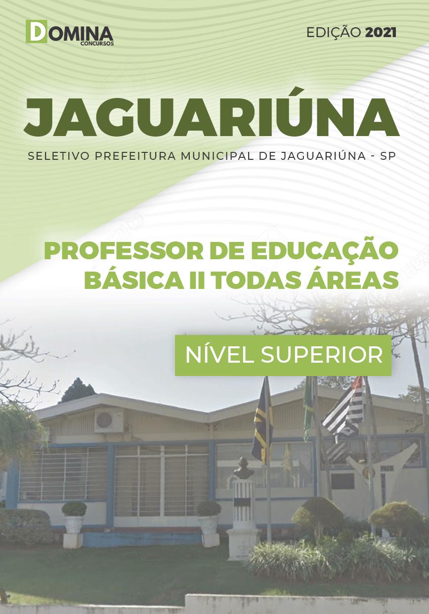 Apostila Pref Jaguariúna SP 2021 Prof ED Básica II Todas Áreas