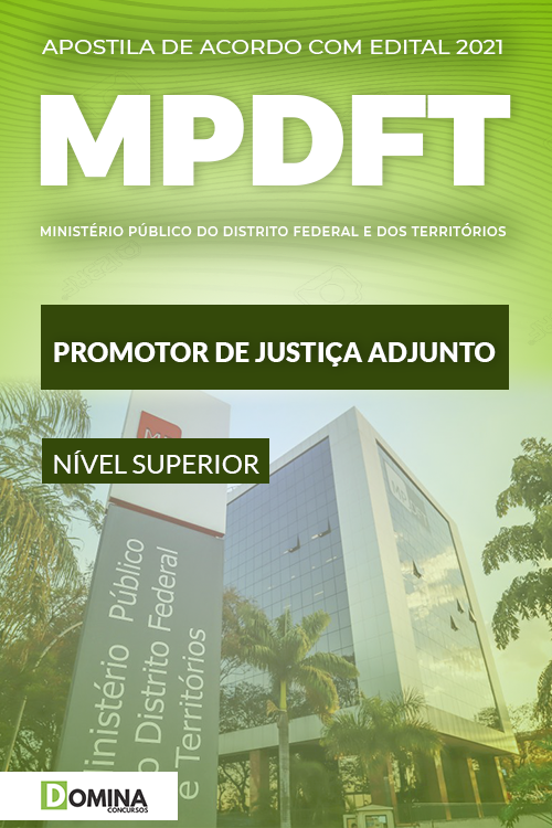 Apostila Concurso MPDFT 2021 Promotor de Justiça Adjunto