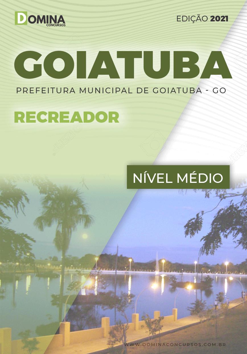 Apostila Concurso Público Pref Goiatuba GO 2021 Recreador