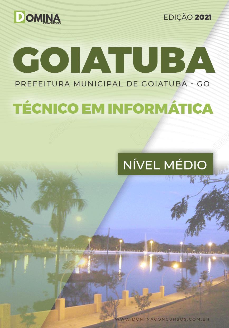 Apostila Concurso Pref Goiatuba GO 2021 Técnico em Informática
