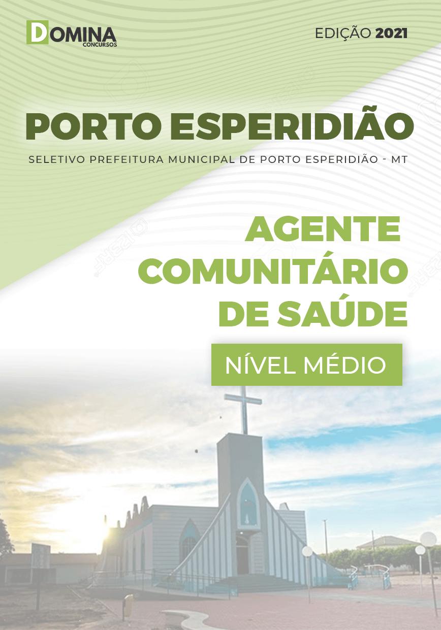 Apostila Porto Esperidião MT 2021 Agente Comunitário Saúde