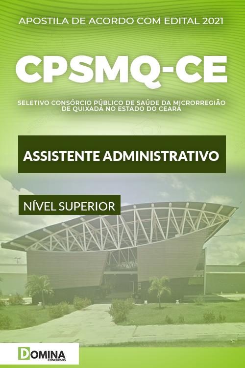 Apostila Quixadá CPSMQ CE 2021 Assistente Administrativo