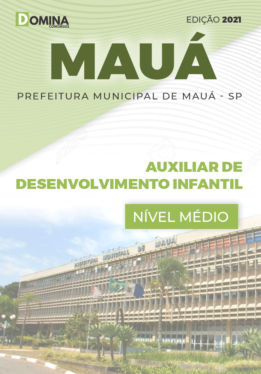 Apostila Mauá SP 2021 Auxiliar Desenvolvimento Infantil