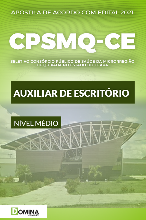 Apostila Quixadá CE CPSMQ 2021 Auxiliar de Escritório
