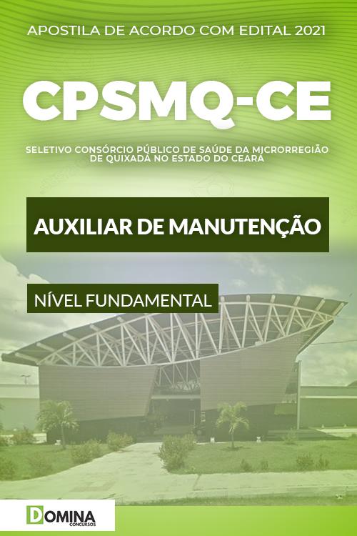 Apostila Quixadá CE CPSMQ 2021 Auxiliar de Manutenção