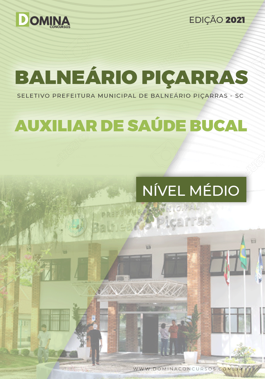 Apostila Balneário Piçarras SC 2021 Auxiliar de Saúde Bucal