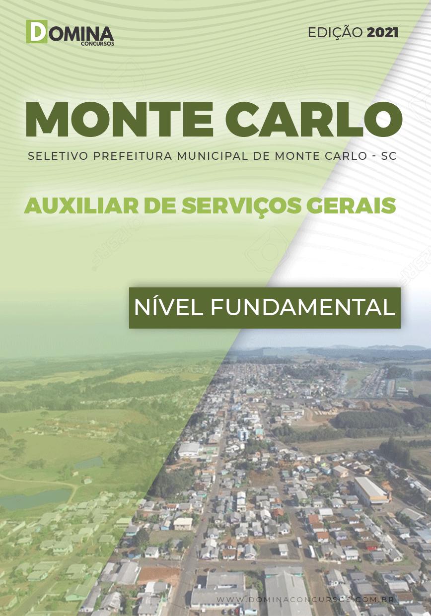 Apostila Pref Monte Carlo SC 2021 Auxiliar de Serviços Gerais
