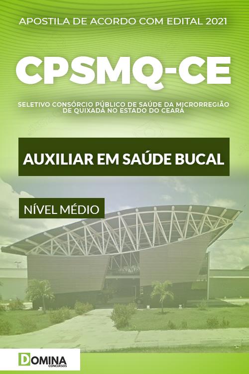 Apostila Quixadá CE CPSMQ 2021 Auxiliar em Saúde Bucal