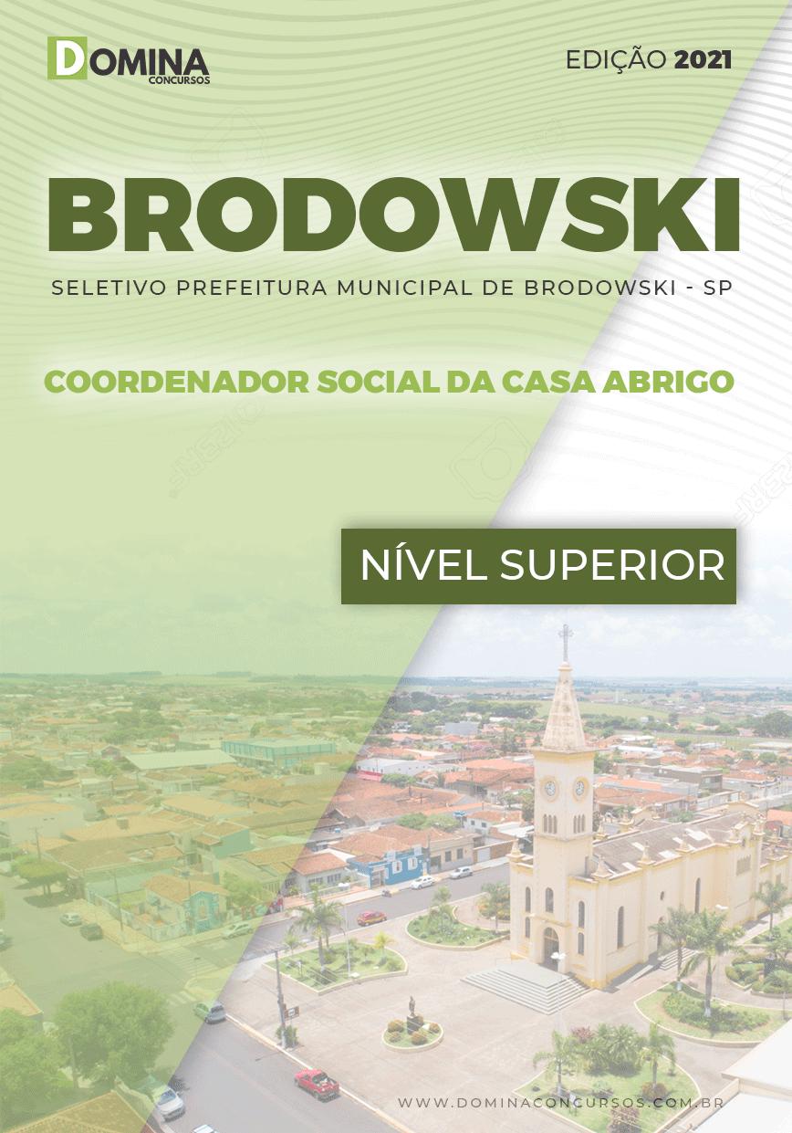 Apostila Pref Brodowski SP 2021 Coordenador Social Casa Abrigo
