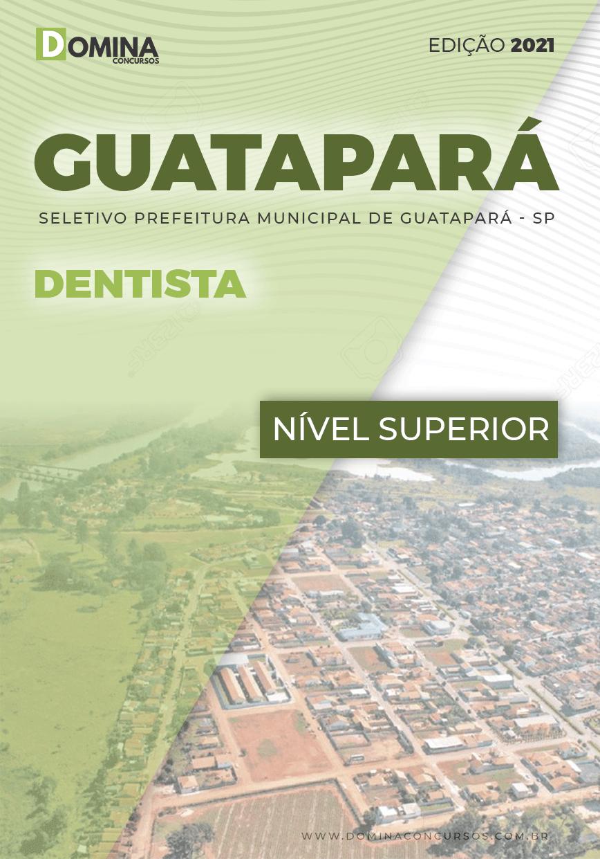Apostila Processo Seletivo Guatapará SP 2021 Dentista