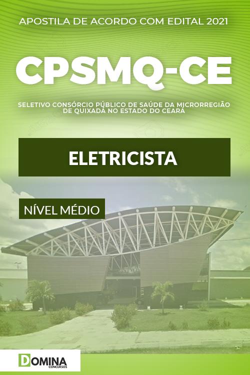 Apostila Concurso Quixadá CE CPSMQ 2021 Eletricista