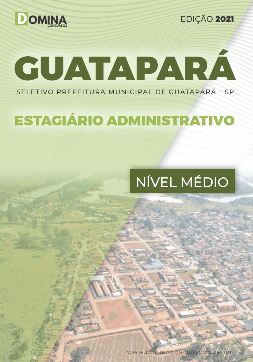 Apostila Guatapará SP 2021 Estagiário Administrativo
