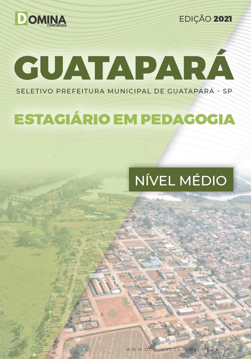 Apostila Pref Guatapará SP 2021 Estagiário Pedagogia