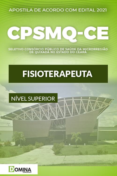 Apostila Concurso Quixadá CPSMQ CE 2021 Fisioteraputa