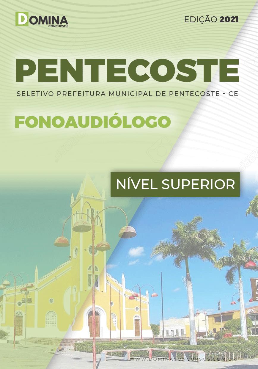 Apostila Prefeitura Pentecoste CE 2021 Fonoaudiólogo