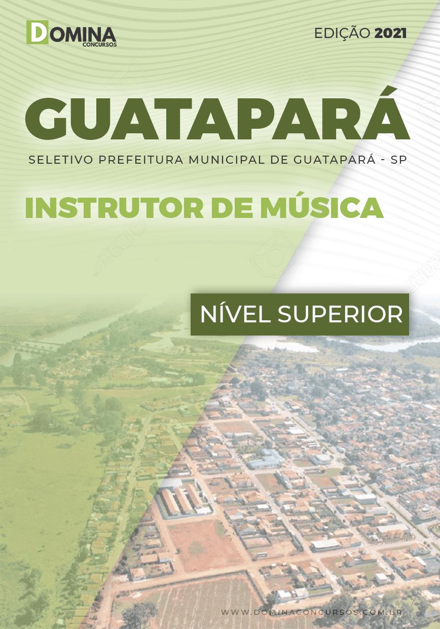 Apostila Seletivo Guatapará SP 2021 Instrutor de Música