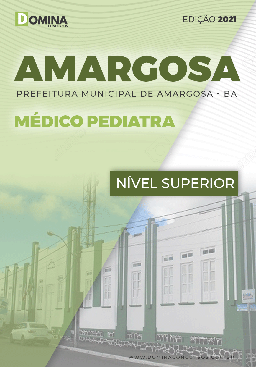 Apostila Concurso Amargosa BA 2021 Médico Pediatra