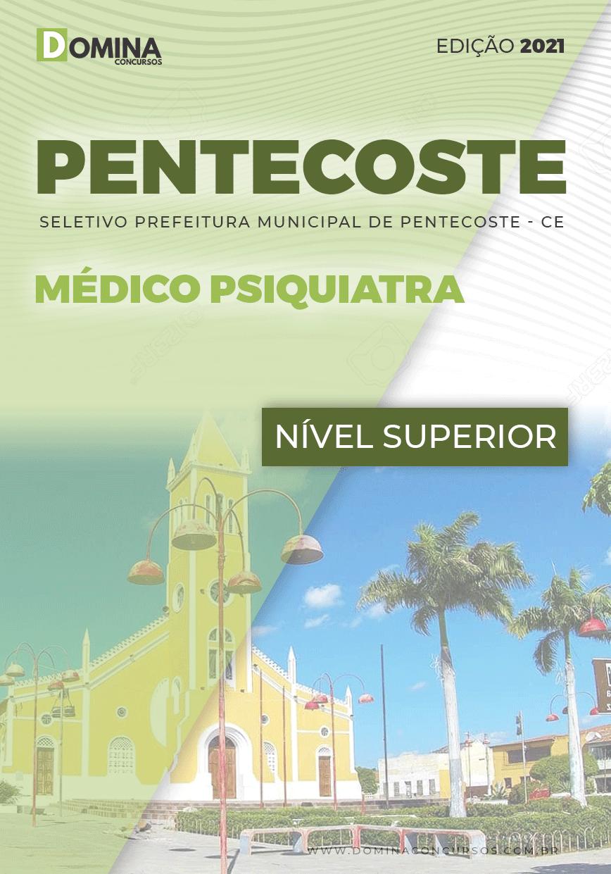 Apostila Prefeitura Pentecoste CE 2021 Médico Psiquiatra