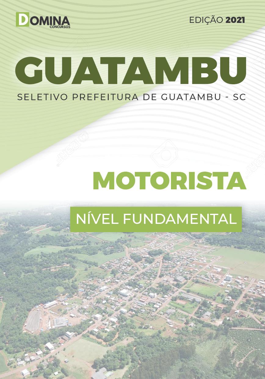 Apostila Guatambu SC 2021 Motorista e Operador de Máquinas