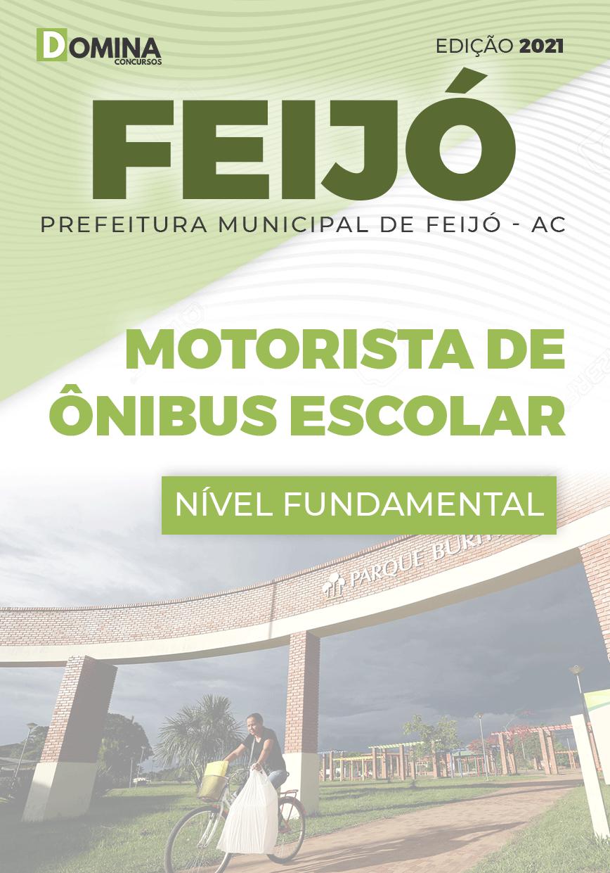 Apostila Pref Feijó AC 2021 Motorista Ônibus Escolar