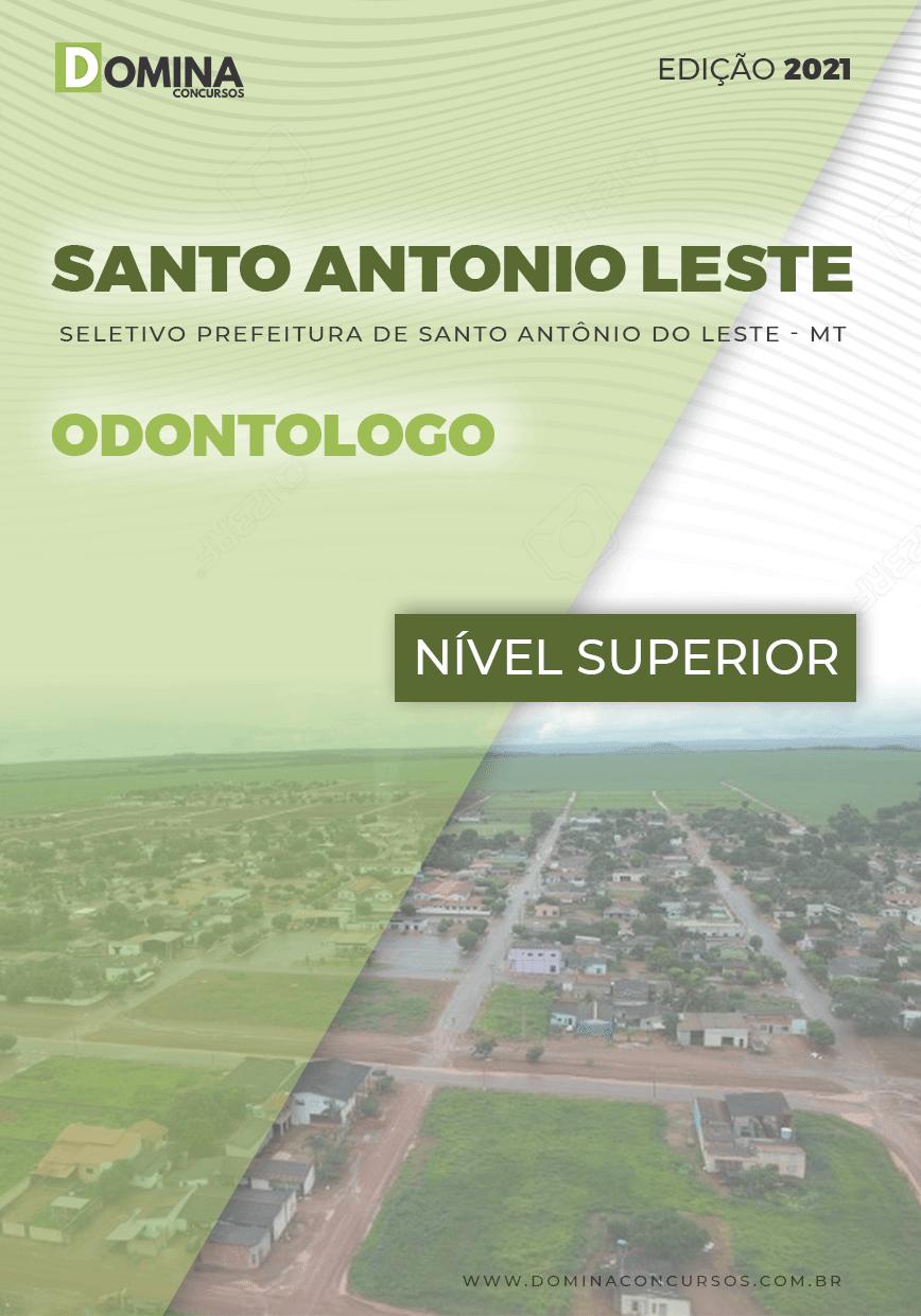 Apostila Pref Santo Antônio Leste MT 2021 Odontólogo