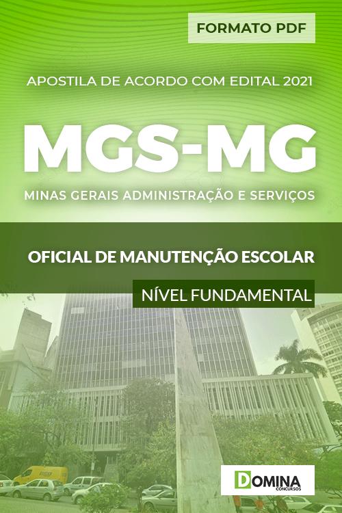 Apostila Seletivo MGS MG 2021 Oficial Manutenção Escolar