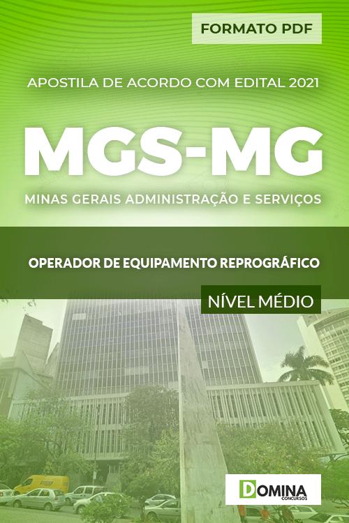 Apostila MGS MG 2021 Operador de Equipamento Reprográfico