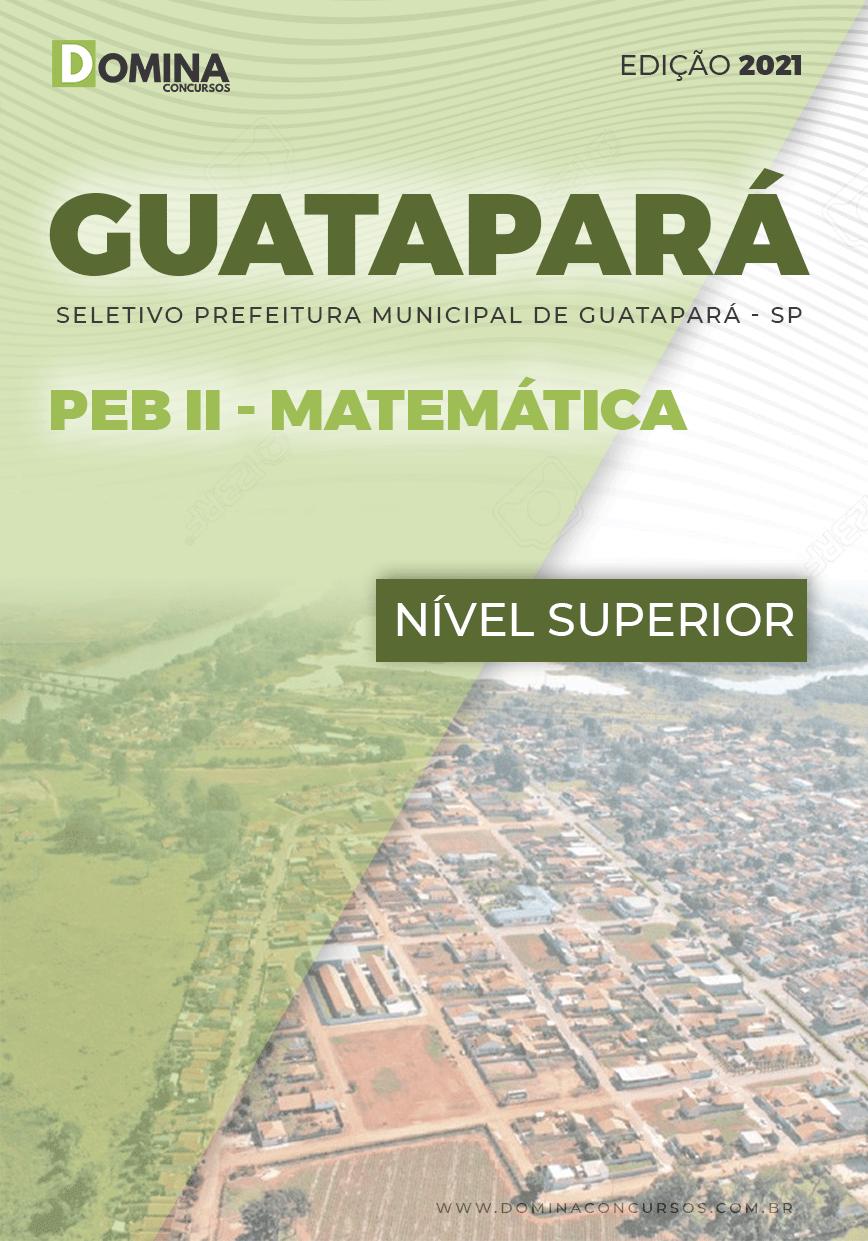 Apostila Seletivo Guatapará SP 2021 PEB II Matemática