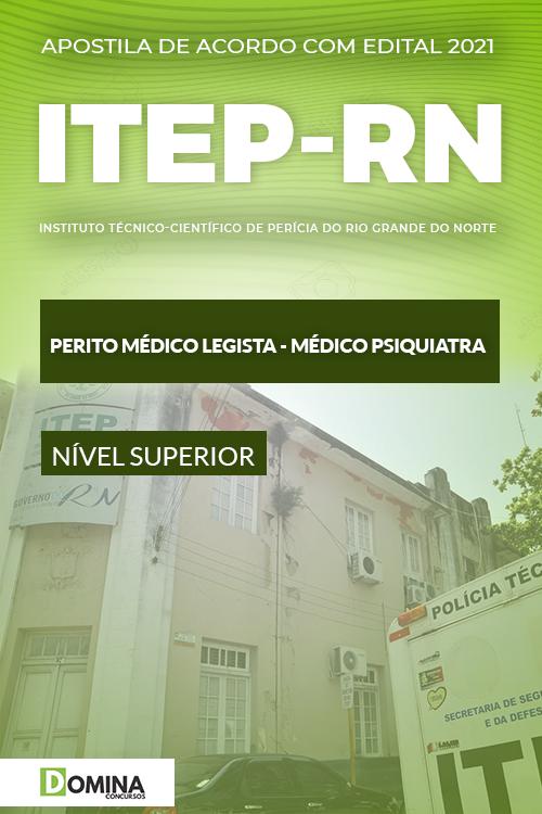 Apostila Concurso ITEP RN 2021 Perito Médico Psiquiatra