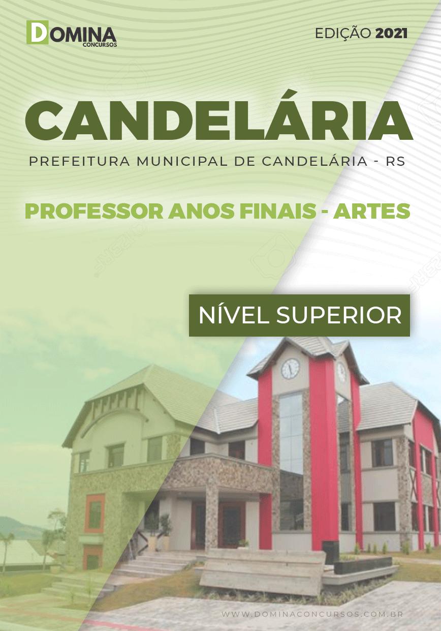 Apostila Concurso Candelária RS 2021 Professor de Artes