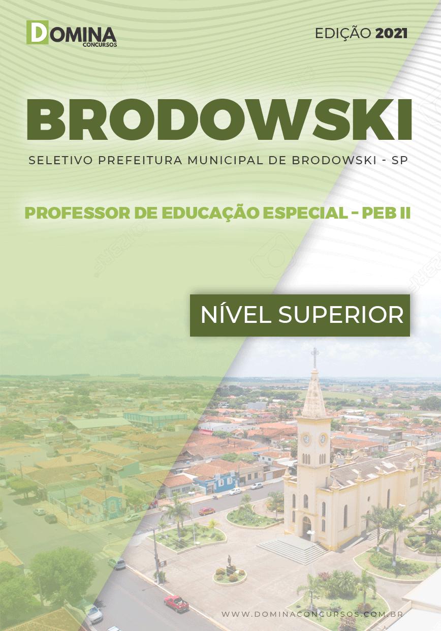 Apostila Pref Brodowski SP 2021 Prof Educação Especial PEB II
