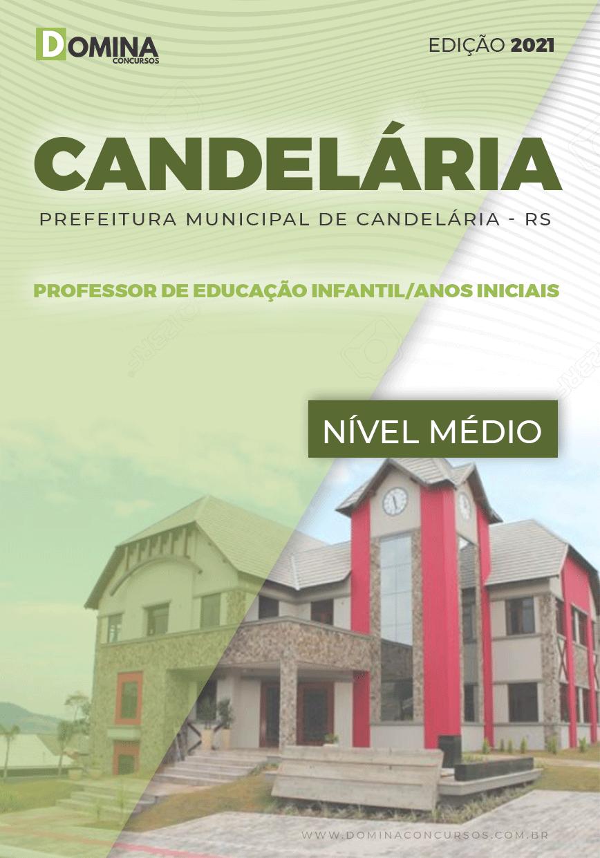 Apostila Candelária RS 2021 Professor Educação Infantil