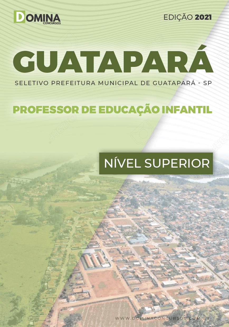 Apostila Guatapará SP 2021 Professor Educação Infantil
