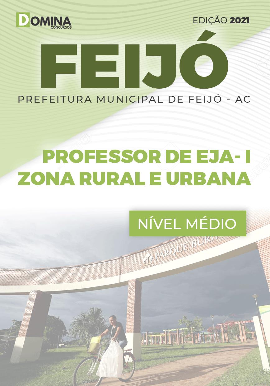 Apostila Seletivo Pref Feijó AC 2021 Professor EJA I